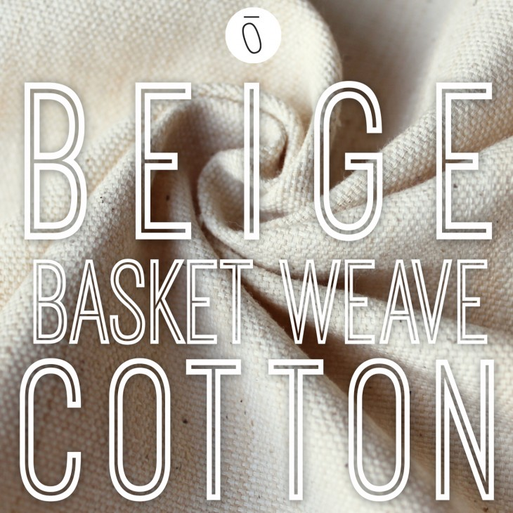 Beige Basket Weave Cotton | #FabricOfTheWeek